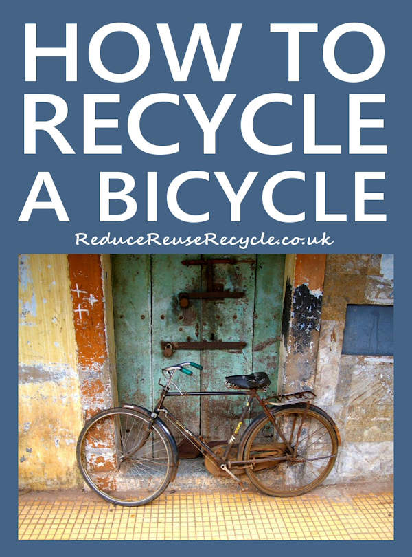 How To Recycle A Bicycle